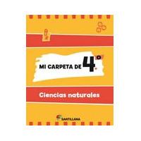 Mi Carpeta De 4 Ciencias Naturales - Ed. Santillana