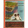 Horizontes Nuevos Libro De Lectura Para 4º Grado Año 1956