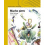 Mucho Perro Libro Nuevo Silvia Schujer Alfaguara