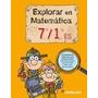 Explorar En Matematica 7/1 Es Santillana (no