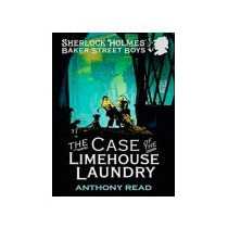 The Case Of The Limehouse Laundry - Anthony Read