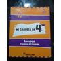 Libro Mi Carpeta De 4° Lengua Practicas Del Lenguaje.