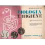 Biologia E Higiene - Dos Santos Lara - Troquel