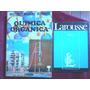 Libros Fisica + Quimica Organica