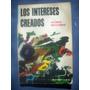 Los Intereses Creados - Jacinto Benavente - Ed.kapelusz 1971