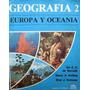 Libro Manual Geografia Europa Y Oceania Andina Elsa Somoza