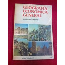 Geografía Económica General - Kapelusz - Juana Inés Negro