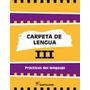 Carpeta De Lengua Iii Practicas Del Lenguaje Santillana