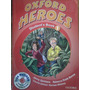 Oxford Heroes Students Book 2-jenny Quintana Rebecca Robb