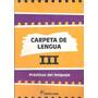 Carpeta De Lengua 3 Santillana Nuevo