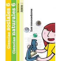 Cs. Naturales 6 Biciencias C/ Cs. Sociales- Conocedores-
