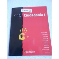 Ciudadanía I - Santillana Conocer + - Impecable