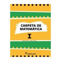 Carpeta De Matemática 1 Y 2 Santillana