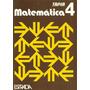 Matematica 4 Tapia, Editorial Estrada, 1994, Casi Sin Uso