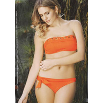 Trikini Marcela Koury , Strapless Yamiel Otros Modelos