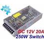 Fuente Switching Transformador 12v 20a 120w Metal San Isidro