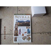 Guias Visuales: Sevilla Y Andalucia - Clarin - 1997
