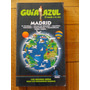 Guía Azul. Madrid. 2009/2010. 634 Páginas. Nueva
