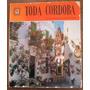 Toda Córdoba, Ed. Escudo De Oro
