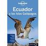 Ecuador Y Las Islas Galapagos 2013 (lonely Planet) De Lon...