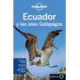 Ecuador E Islas Galápagos Guia Turismo Lonely Planet + Mapa