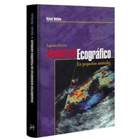Diagnóstico Ecográfico En Pequeños Animales - Libro Ebook