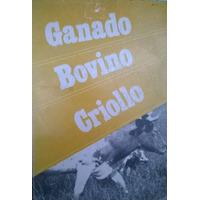V V A A: Ganado Bovino Criollo