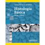 Histología Básica, Texto Y Atlas - Junqueira - Libro