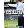 Football Manager 2014 En Español Para Pc!!!