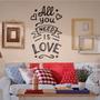 Vinilos All You Need Is Love 55x95cm Para Pared El Mejor!!