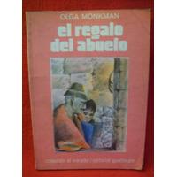 El Regalo Del Abuelo Olga Monkman Editó Guadalupe