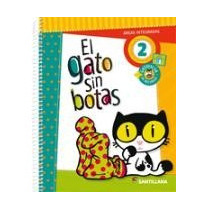 El Gato Sin Botas 2 - Areas Integradas - Ed. Santillana