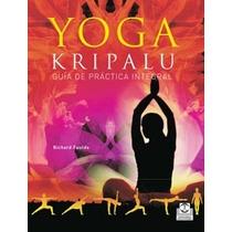 Yoga Kripalu - Guía De Práctica Integral (nuevo)