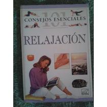 Relajación - Consejos Esenciales