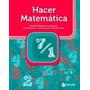 Hacer Matematica 7/1 - Hacer - Estrada