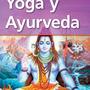 Libro Yoga Y Ayurveda De Lauría Y Ciarlotti, Fabián