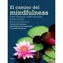 El Camino De Mindfulness. Mark. Teasdale. Libro Nuevo