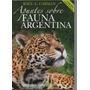 Raul Carman. Apuntes Sobre La Fauna Argentina