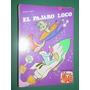 El Pajaro Loco 17 Librigar Comics España Warner Historieta | ELALMACEN