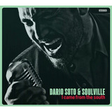 Dario Soto - I came from the south CD Audio