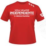 """Remeras Populares """"Será siempre Independiente..."""