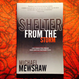 Michael Mewshaw.  SHELTER FROM THE STORM.