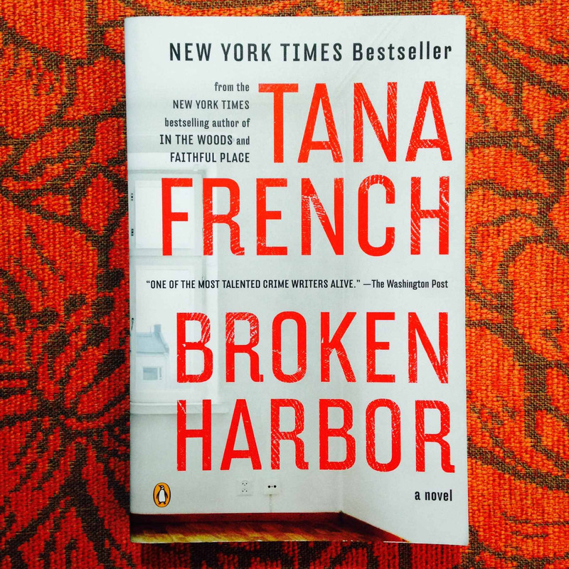 Tana French.  BROKEN HARBOR.