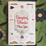 Plum Sykes. BERGDORF BLONDES.