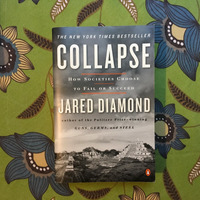 Jared Diamond.  COLLAPSE.
