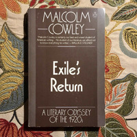 Malcolm Cowley.  EXILE'S RETURN.