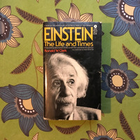 Ronald W. Clark.  EINSTEIN:  THE LIFE AND TIMES.