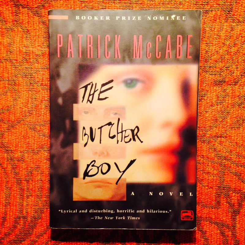 Patrick McCabe.  THE BUTCHER BOY.