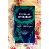 Karen Horney.  FEMININE PSYCHOLOGY.