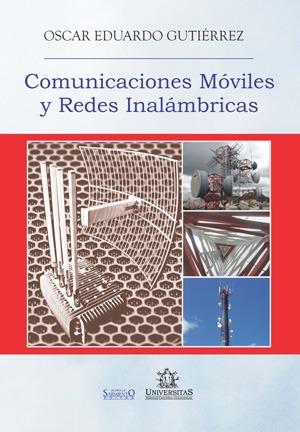 Comunicaciones moviles y redes inalambricas. Oscar Gutierrez
